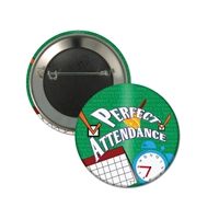 "2-1/4"" Full Color ""Perfect Attendance"" Stock Buttons"