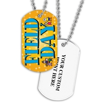 Full Color Dog Tags w/ Scholastic Stock Designs & Print on Back